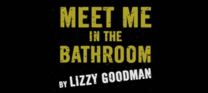 Meet Me In The Bathroom Lacasita Del Terrock Lo Mejor